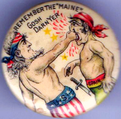 "America fights back. This button demonstrates the angry sentiments of the day with, ""Remember the Maine – Gosh Darn Yer"" (source: eBay image)."
