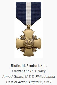 Riefkohl was awarded the Navy Cross medal for actions performed aboard the USS Philadelphia against German submarines during WWI convoy escort operations.